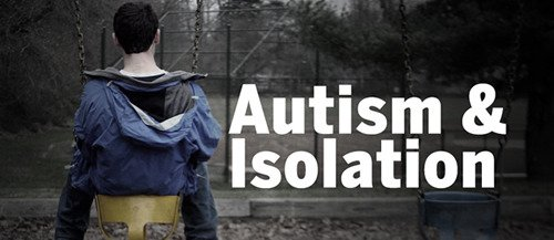 Autism and Social Isolation
