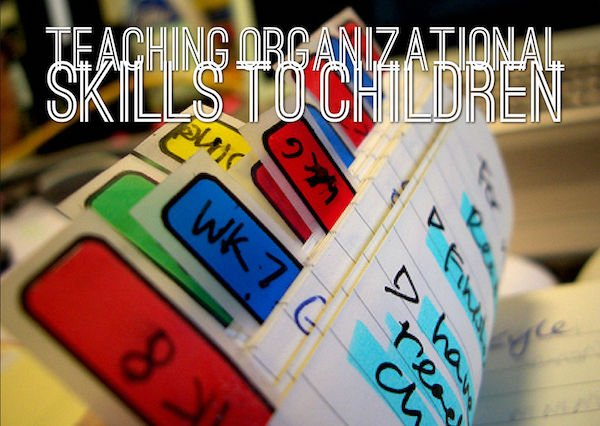 Teaching organization skills to students is important